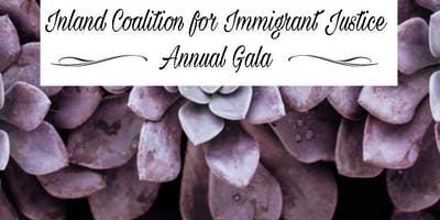 Inland Coalition for Immigrant Justice Annual Fundraiser 2019
