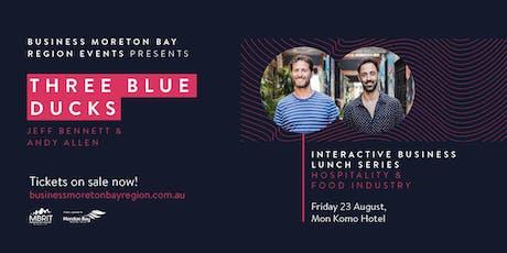 Business Moreton Bay Region Events present Three Blue Ducks tickets