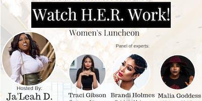 """Watch H.E.R. Work!"" Women's Luncheon"