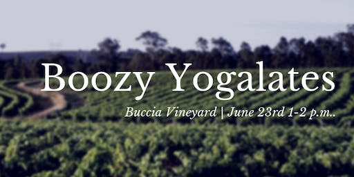 Boozy Yogalates with Buccia Vineyard