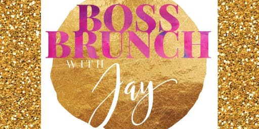 Boss Brunch With Jay