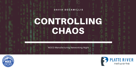 Networking Night - Controlling Chaos with David DeCamillis tickets