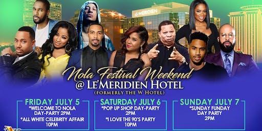 NOLA FESTIVAL Weekend 2019 @LeMERIDIEN HOTEL (W-HOTEL)