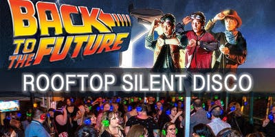 Back to the Future Rooftop Silent Disco