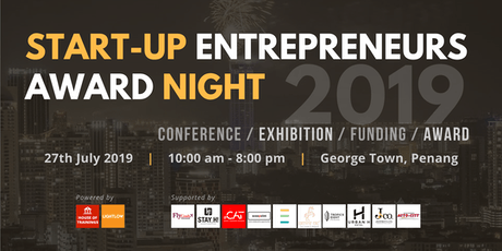 Start-up Entrepreneurs Award Night (SEAN) 2019 (RM98/pax Early Bird) tickets