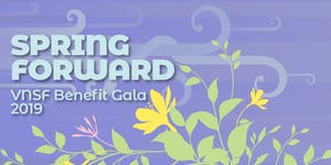 Spring Forward: VNSF 2019 Gala Dinner-Auction
