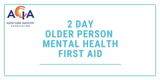 2 Day Older Person Mental Health First Aid