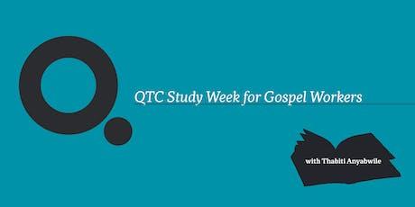 QTC Study Week for Gospel Workers tickets