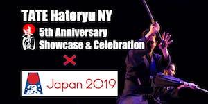 TATE Hatoryu NY 5th Anniversary Showcase and...