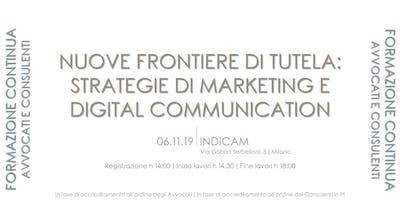 NUOVE FRONTIERE DI TUTELA: strategie di marketing e digital communication