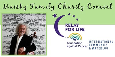 Maisky Family Benefit Concert in aid of Relay for Life – International Community & Waterloo