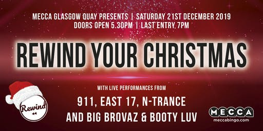 REWIND YOUR CHRISTMAS at Mecca Glasgow Quay