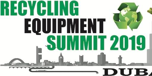Dubai Recycling Equipment Summit 2019