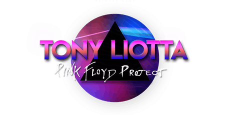 Tony Liotta's Pink Floyd Project tickets
