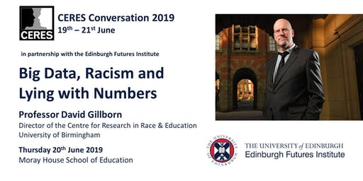 CERES Conversation 2019 Keynote: Professor David Gillborn