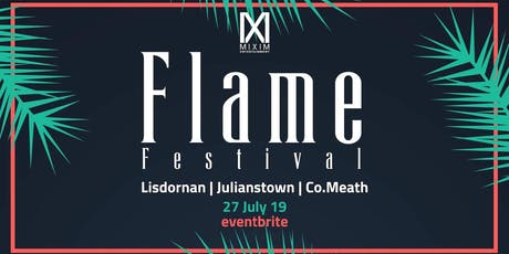 FLAME FESTIVAL 2019 tickets