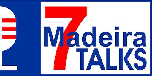 MADEIRA7TALKS - 26 de Outubro -14h