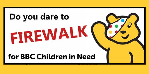 Firewalk for Children in Need 2019!!