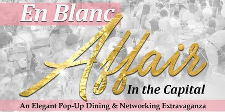 En Blanc Affair in The Capital  tickets