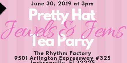 Pretty Hats, Jewels and Jems Tea Party
