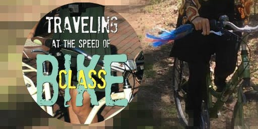 """""""Traveling at the Speed of Bike"""" Class"""