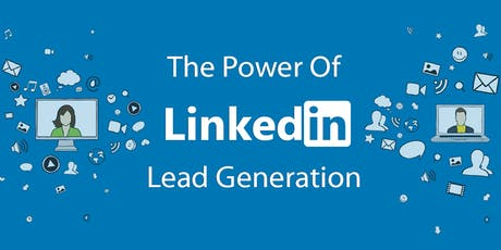 The Power of Linkedin - Its Not Who You Know, Its Who Knows You.... tickets