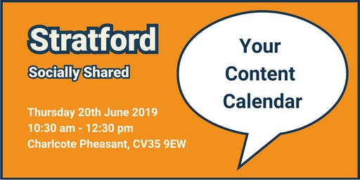 Stratford Socially Shared - 'Your Content Calendar'