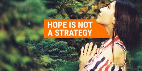HOPE IS NOT A STRATEGY: HOW TO ENSURE B2B MARKETING SUCCESS (How to Design Omnichannel Marketing Strategies that Work) tickets