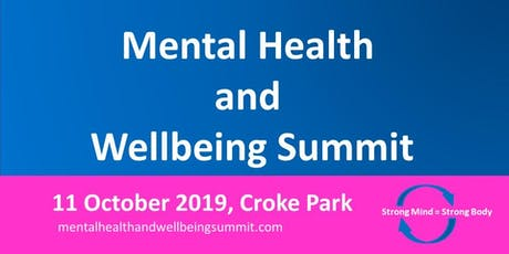 Mental Health and Wellbeing Summit 2019 tickets