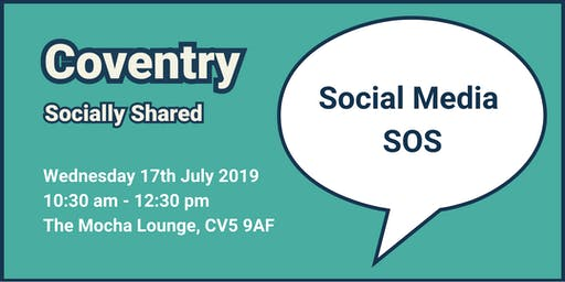 Coventry Socially Shared - 'Social Media SOS'