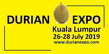 The Business of Durian by Lim Chin Khee 27/7/2019 @DurianExpoKL2019 tickets