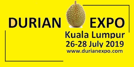 The Business of Durian by Lim Chin Khee 28/7/2019 @DurianExpoKL2019 tickets