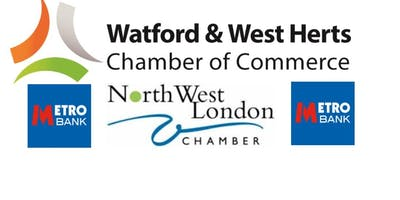 Watford & NW London Chamber Connect  - Metro Bank Edgware Networking Launch Event - 10th May 2019