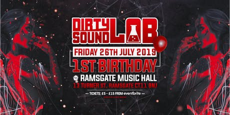 Dirty Sound Lab 1st Birthday  tickets