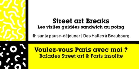 STREET ART BREAKS - Les visites guidées sandwich au poing billets
