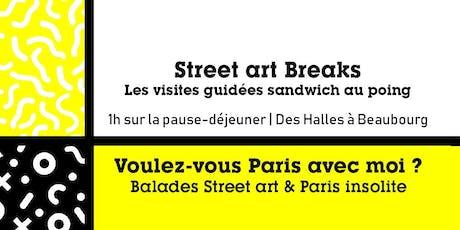 STREET ART BREAKS - Les visites guidées sandwich au poing billets