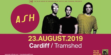 Ash (Tramshed, Cardiff) tickets