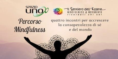 Percorso Mindfulness | Il Sentiero dell'Essere biglietti