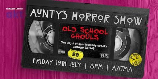 Aunty's Horror Show