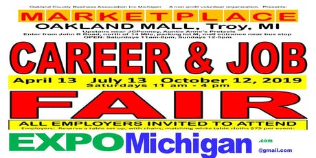 FREE:  Career & Job Fair - Employers Wanted: MARKETPLACE, Oakland Mall, Troy  July 13, October 12, 2019 tickets