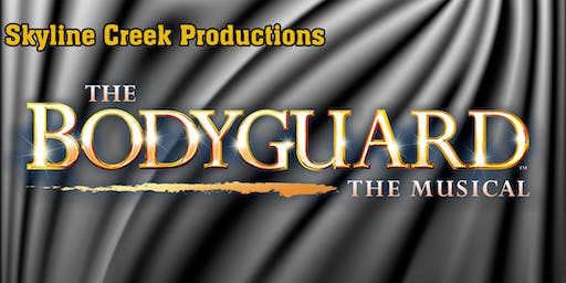 The Bodyguard:  The Musical (Friday)
