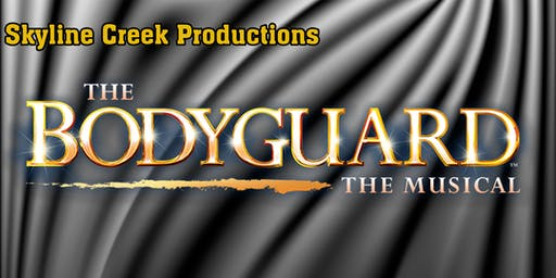 The Bodyguard:  The Musical (Saturday)