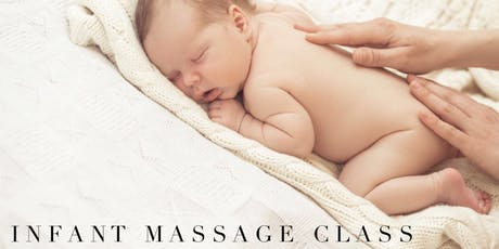 Infant Massage - August 10, 2019 tickets