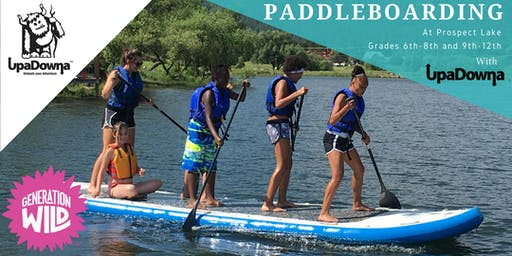 2019 Generation Wild Paddleboarding with UpaDowna