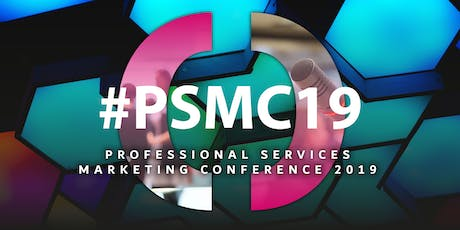 #PSMC: Professional Services Marketing Conference 2019 tickets