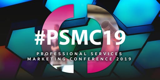 #PSMC: Professional Services Marketing Conference 2019