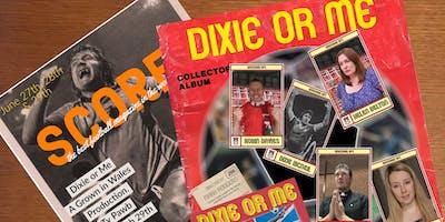 Dixie or Me