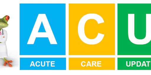 2019 Acute Care Update (ACU)
