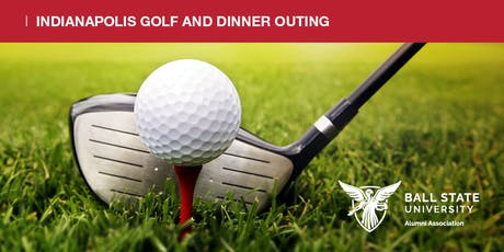 2019 Indianapolis Alumni Golf and Dinner Outing tickets