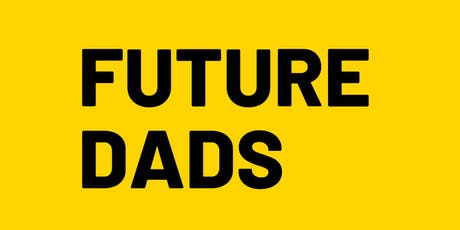 Future Dads - University Hospital Lewisham tickets